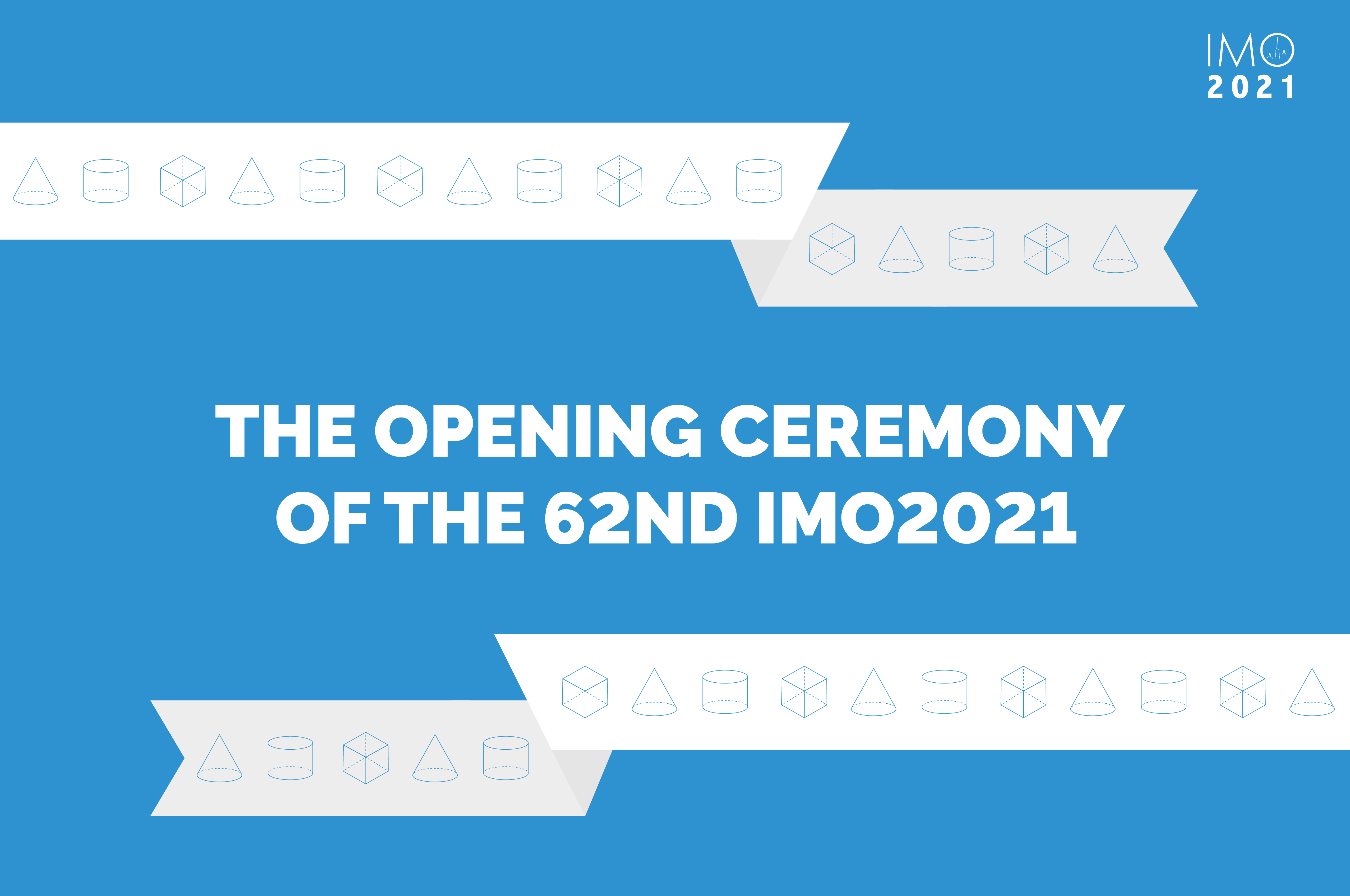 1 day before The Grand opening ceremony of 62nd International Mathematical Olympiad 2021